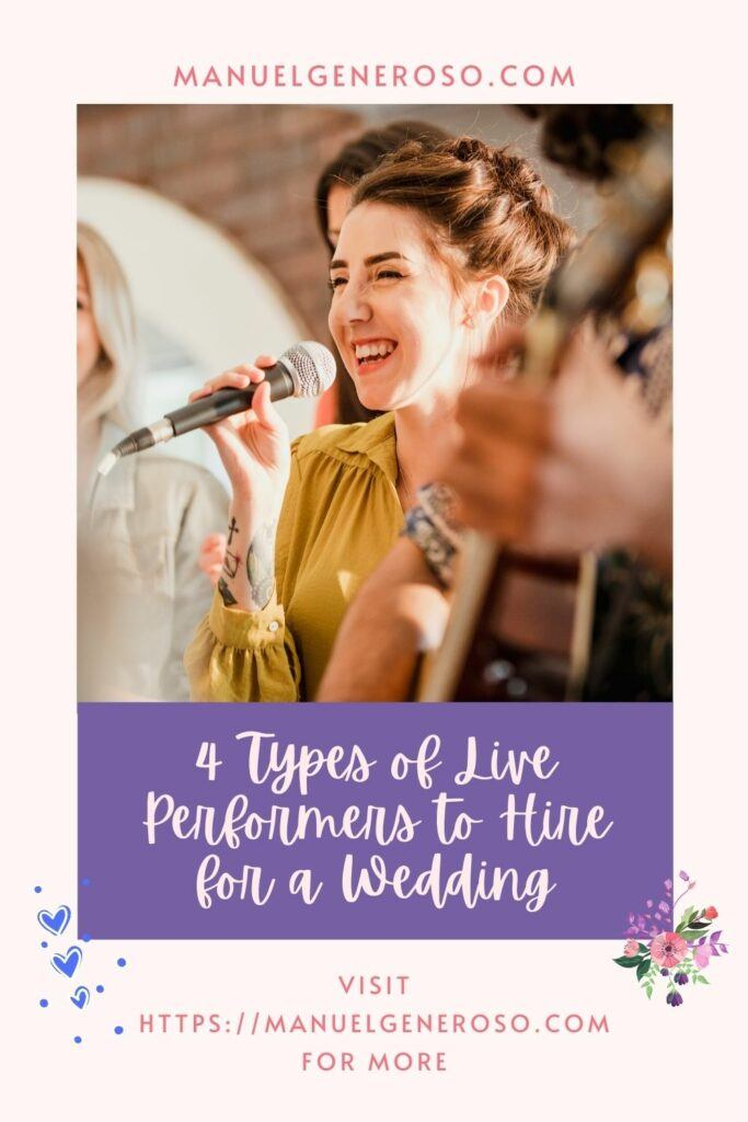 4 Types of Live Performers to Hire for a Wedding